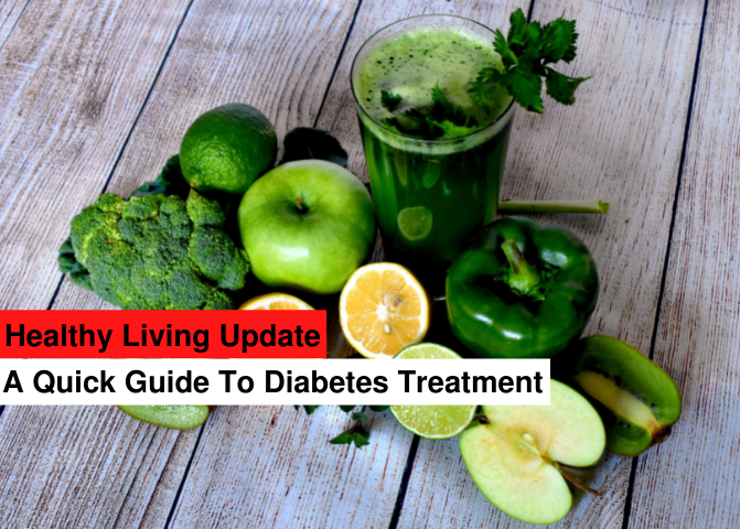 A quick guide to diabetes treatment